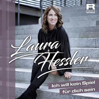 LAURA HESSLER - Ich Will Kein Spiel Für Dich Sein (Fiesta/KNM)