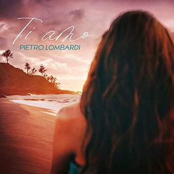 PIETRO LOMBARDI - Ti Amo (Polydor/Universal/UV)