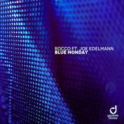 ROCCO FEAT. JOE EDELMANN - Blue Monday (You Love Dance/Planet Punk/KNM)