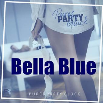 PURES PARTY GLÜCK - Bella Blue (Fiesta/KNM)