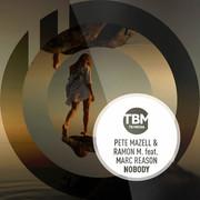 PETE MAZELL & RAMON M. & MARC REASON - Nobody (TB Media/KNM)