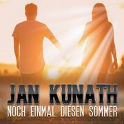JAN KUNATH - Noch Einmal Diesen Sommer (Music Television)