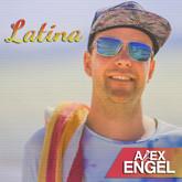 ALEX ENGEL - Latina (Engel Musik)