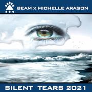 BEAM x MICHELLE ARAGON - Silent Tears 2021 (Futurebase/KNM)