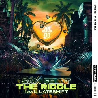 SAM FELDT FEAT. LATESHIFT - The Riddle (Heartfield/Spinnin/Warner)