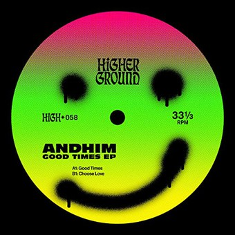 ANDHIM - Good Times EP (Higher Ground/Mad Decent)