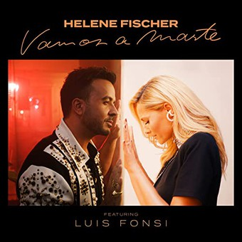 HELENE FISCHER - Vamos A Marte (Feat. Luis Fonsi) (Polydor/Universal/UV)