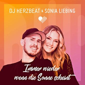DJ HERZBEAT & SONIA LIEBING - Immer Wieder Wenn Die Sonne Scheint (Electrola/Universal/UV)