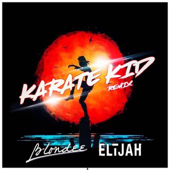 ELIJAH x BLONDEE - Karate Kid (Remix) (Global Basss One/Polydor/Universal/UV)