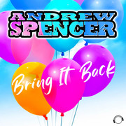 ANDREW SPENCER - Bring It Back (Mental Madness/KNM)