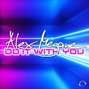 ALEX MEGANE - Do It With You (Mental Madness/KNM)