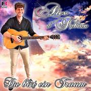 ALEX D'FABIAN - Du Bist Ein Traum (Fiesta/KNM)