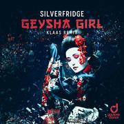 SILVERFRIDGE - Geysha Girl (Klaas Remix) (You Love Dance/Planet Punk/KNM)