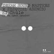 DREAM SOUND MASTERS & EZEQUIEL ASENCIO - El Chulo (Do You Speak Spanish) (Pearls For Pigs/KNM)
