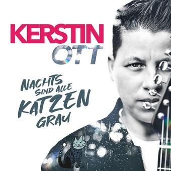 KERSTIN OTT - Nachts Sind Alle Katzen Grau (Polydor/Universal/UV)