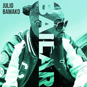 JULIO BAMAKO - Bailar (PowerSonic)