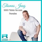 THOMAS JUNG - 1000 Meilen Bis Zum Paradies (Fiesta/KNM)