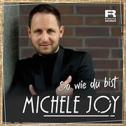 MICHELE JOY - So Wie Du Bist (Fiesta/KNM)