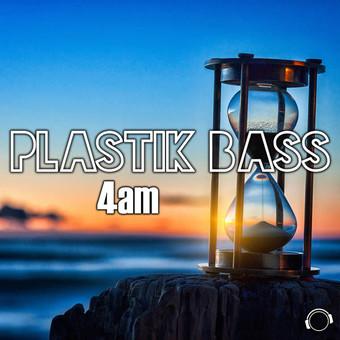 PLASTIK BASS - 4am (Mental Madness/KNM)
