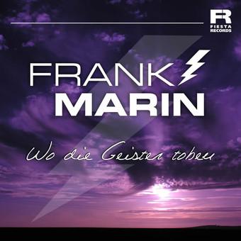 FRANK MARIN - Wo Die Geister Toben (Fiesta/KNM)