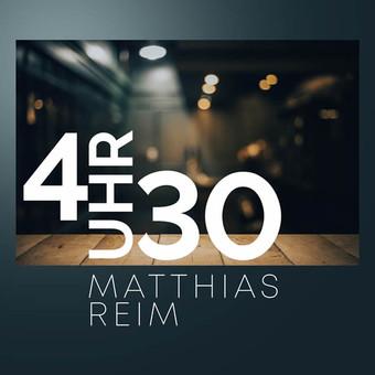 MATTHIAS REIM - 4Uhr30 (RCA/Sony)