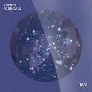 VORTECS - Particals (TB Festival/Believe)