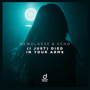 NEWCLAESS & KENO - (I Just) Died In Your Arms (You Love Dance/Planet Punk/KNM)