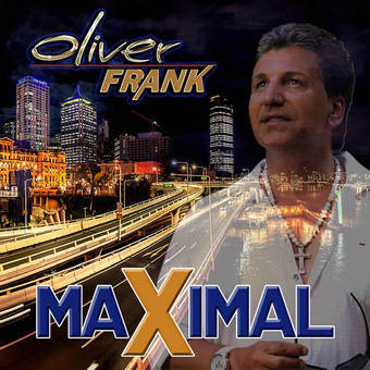 OLIVER FRANK - Maximal (Music Television)
