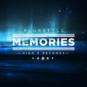 FLUXSTYLE - Memories (High 5/Planet Punk/KNM)