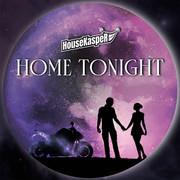HOUSEKASPER - Home Tonight (Global Basss One/Polydor/Universal/UV)
