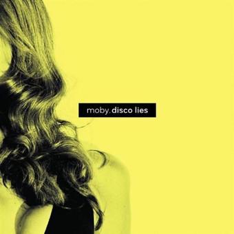MOBY - Disco Lies (Mute/EMI)
