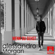 ALESSANDRO MORGAN - Wenn Du Gehst (Fiesta/KNM)