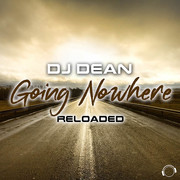 DJ DEAN - Going Nowhere Reloaded (Mental Madness/KNM)