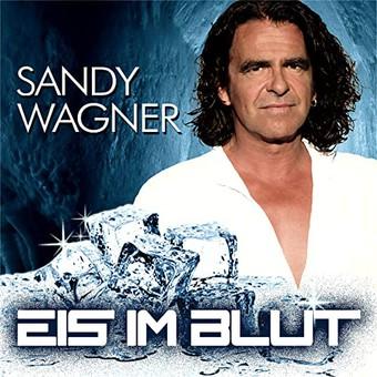 SANDY WAGNER - Eis Im Blut (Xtreme Sound)