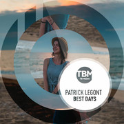 PATRICK LEGONT - Best Days (TB Media/KNM)