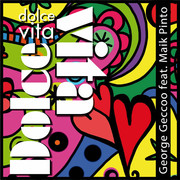 GEORGE GECCOO FEAT. MAIK PINTO - Dolce Vita (Geccoo Music Entertainment/KNM)
