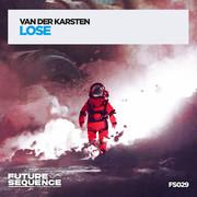 VAN DER KARSTEN - Lose (Future Sequence/Planet Punk/KNM)