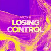 MICAH - Losing Control (You Love Dance/Planet Punk/KNM)