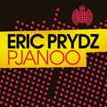 ERIC PRYDZ - Pjanoo (Ministry Of Sound/Zebralution/DMD)