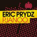 ERIC PRYDZ - Pjanoo (Ministry Of Sound/Zebralution/DMD)