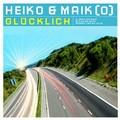 HEIKO & MAIKO - Glücklich (Alphabet City/Music Mail/Kontor/Edel)