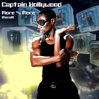 CAPTAIN HOLLYWOOD - More & More (Recall) (A 45/Edel/Kontor New Media/DMD)