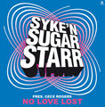 SYKE 'N' SUGARSTARR PRES. CECE ROGERS - No Love Lost (Kontor/Kontor New Media)