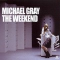 MICHAEL GRAY - The Weekend (Kontor/DMD/Edel)