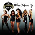 THE PUSSYCAT DOLLS - When I Grow Up (Interscope/Universal/UV)