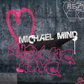 MICHAEL MIND - Show Me Love (Kontor/Kontor New Media)