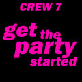 CREW 7 - Get The Party Started (Attention/Andorfine/Music Mail)
