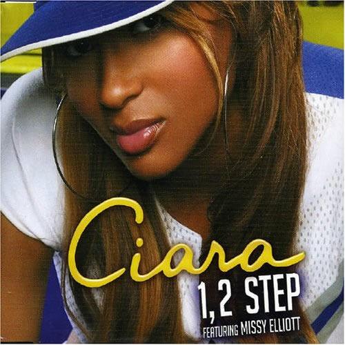 CIARA FEAT. MISSY ELLIOTT - 1, 2 Step (La Face/Zomba/BMG)