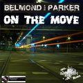BELMOND & PARKER - On The Move (Splashtunes/A 45/Kontor New Media/DMD/Edel)