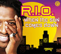 R.I.O. - When The Sun Comes Down (Zooland/Tiger/Kontor/Kontor New Media/DMD)